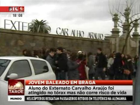 Aluno do Externato Carvalho Araújo baleado em Braga