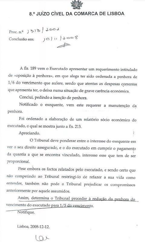 8.º Juízo Cível da Comarca de Lisboa - Proc. n.º 1313/2002 - Redução da penhora do vencimento de 1/6 para 1/5