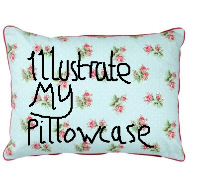 illustrate my pillowcase