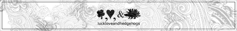 Luck, Love, and Hedgehogs Design Blog