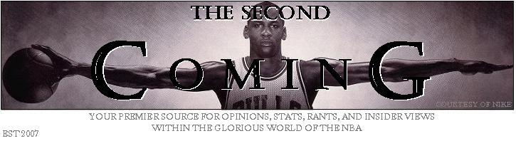 The Second Coming NBA Column