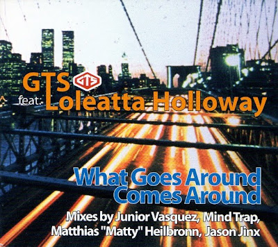 Cover Album of GTS FEATURING LOLEATTA HOLLOWAY – (2001) WHAT GOES AROUND COMES AROUND -- ORIGINAL USA EDITION