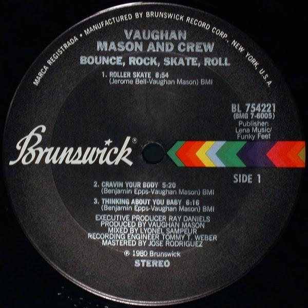 Vaughan Mason & Crew* Vaughan Mason And Crew - Roller Skate / Bounce, Rock, Skate, Roll (Part 1)
