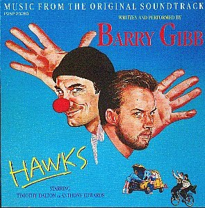 BARRY GIBB - MUSIC FROM THE ORIGINAL SOUNDTRACK 'HAWKS'