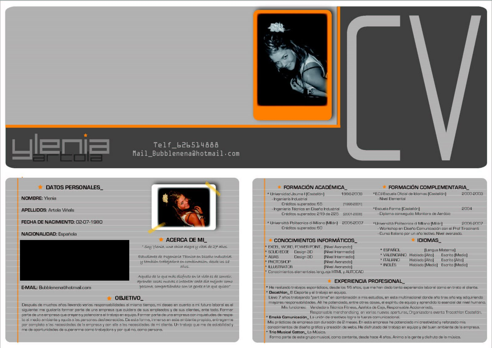 CV Primer http://yleniart.blogspot.com/2009/08/mi-primer-cv.html