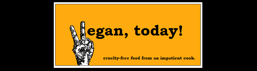 vegan, today!