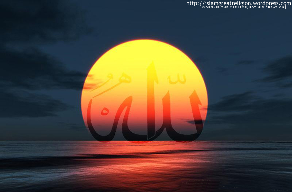 http://1.bp.blogspot.com/_izCfbPSZLPs/S9n8U4aqj-I/AAAAAAAABl0/MkE6TKpVU2Y/s1600/Allah-sunsetWallpaper.jpg