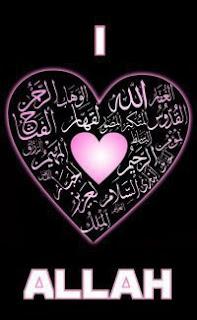 I love Allah, I love Islam, I love Muslim Community