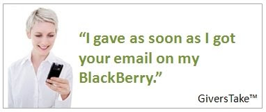 Givers Take Image, I gave as soon as I got your email on my BlackBerry.