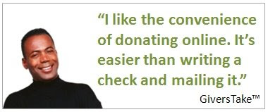 Givers Take Image, I like the convenience of donating online. It's easier than writing a check and mailing it.