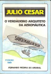 Julio Cesar O Verdadeiro Arquiteto da Aeronáutica