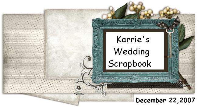 Karrie's Wedding Scrapbook