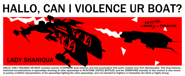 HALLO, CAN I VIOLENCE UR BOAT?
