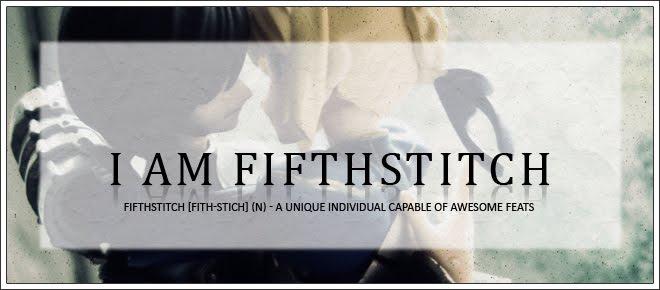I am fifthStitch