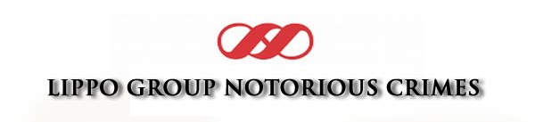 Lippo Group Notorious Crimes
