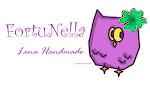 Il mio marchio: FortuNella - Lena Hand Made