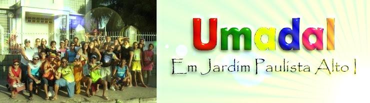 UMADALPE em Jd paulista Alto I