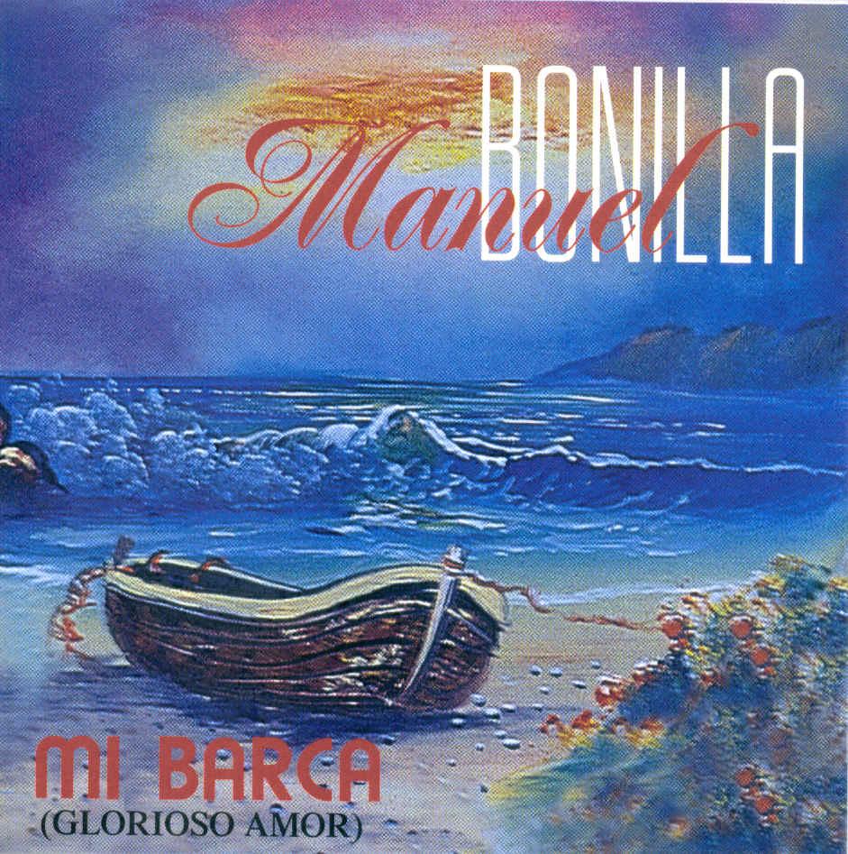Musica cristiana para escuchar manuel bonilla mi barca - Canciones cristianas infantiles manuel bonilla ...