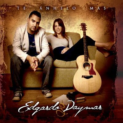 Edgardo Y Daymar - Te Anhelo Mas 2010