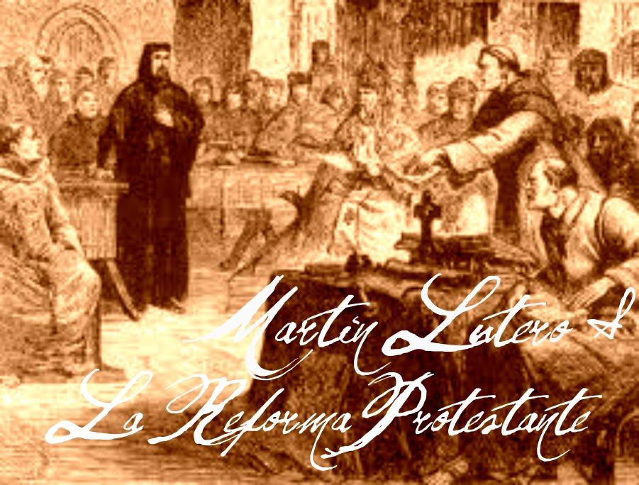 Martin Lutero & La reforma protestante