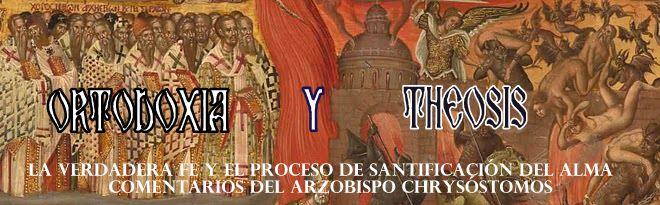 ORTODOXIA  Y THEOSIS