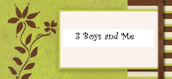 3 Boys & Me