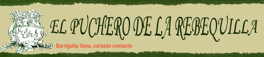 EL PUCHERO DE LA REBEQUILLA
