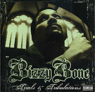 Bizzy Bone - Trials And Tribulations (2007)