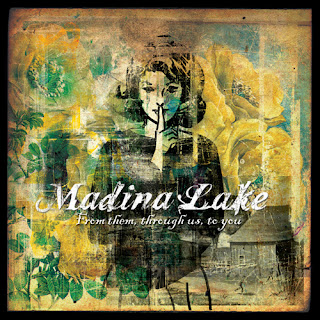 Madina Lake - From Them Through Us To You (2007)