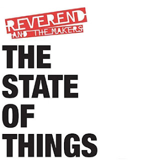 Reverend & The Makers - The State of Things [2007]