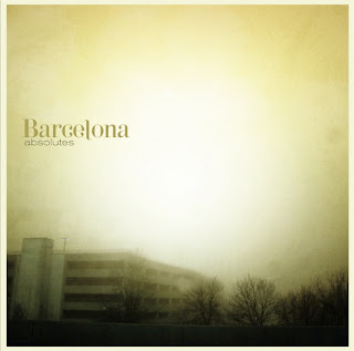 Barcelona - Absolutes (2007)
