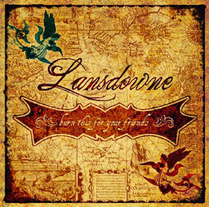 Lansdowne - Burn This For Your Friends