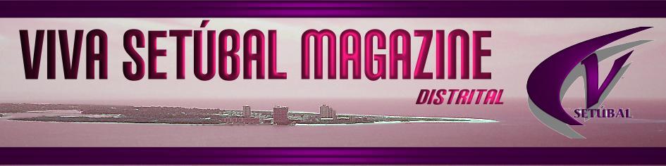 VIVA SETUBAL MAGAZINE