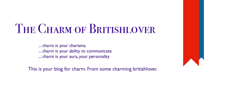 The Charm of BritishLover
