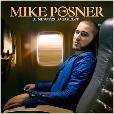 "This is Mike Posner Debut Album Cover ""31 Minutes to Takeoff""."