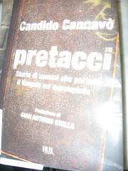 I PRETACCI di Candido CANNAVO' .. vuoi un consiglio disinteressato di ACR/ONLUS? .. leggilo!