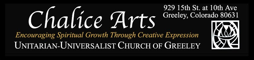 Chalice Arts, Greeley UUC, Colorado