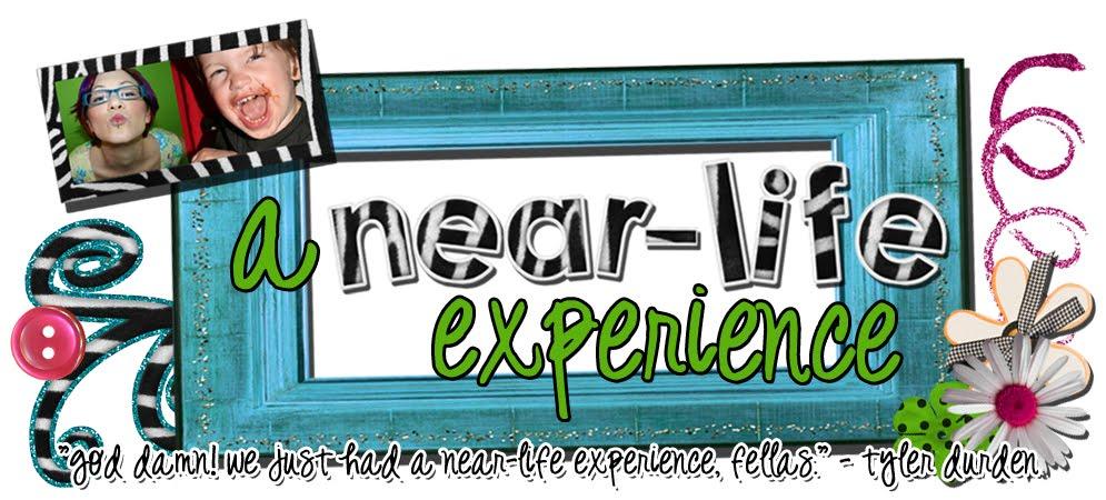 a near-life experience