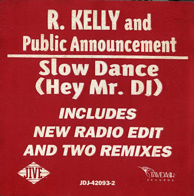 R. Kelly & Public Announcement - Slow Dance (Hey Mr. DJ) - 1992