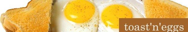 toast'n'eggs