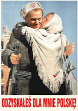 Odzyskałeś dla mnie Polskę!