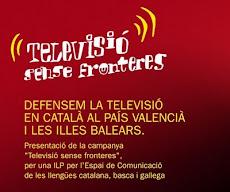 PER UNA TV SENSE FRONTERES: TV3 AL PV