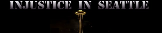 Injustice In Seattle