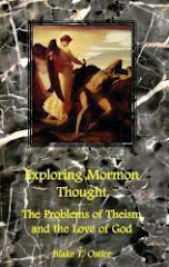 Exploring Mormon Thought, Volume 2: The Problems of Theism and the Love of God