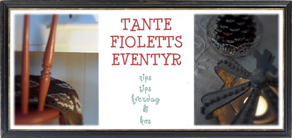 Tante Fioletts eventyr