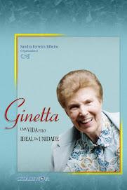 """Livro: """"Ginetta. Uma Vida pelo Ideal da Unidade"""""""