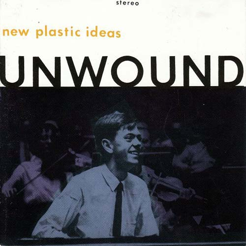 Deadbeat Radio Rothko. Unwound - New Plastic Ideas