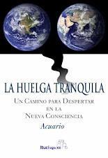"""Libro """"LA HUELGA TRANQUILA"""""""