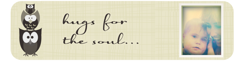 hugs for the soul...