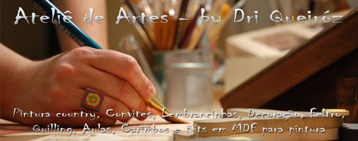 Ateliê de Artes - By Dri Queiróz